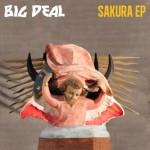 Big-Deal-Sakura-EP-620x620