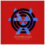 Chvrches-The-Bones-Of-What-You-Belive-300x300