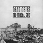 Dead-Obies_Montreal-Sud