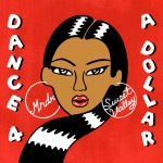Sweet-Valley-and-MNDR-Dance-4-A-Dollar