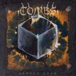 Tombs-Savage-Gold