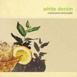 White-Denim-Corsicana-Lemonade-Album-Art