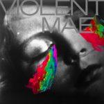 Violent Mae