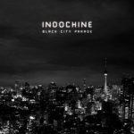 indochine-black-city-parade-live