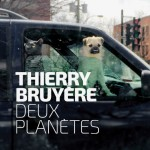 thierry-bruyc3a8re-deux-planc3a8tes