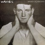 wavves-afraid-of-heights-single-cover-press