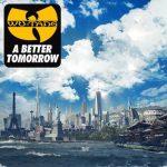 Wu Tang Clan - A Better Tomorrow