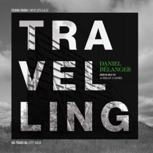 Travelling Daniel Bélanger