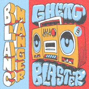 Ghetto Blaster / Blanc Manger