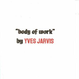 Yves Jarvis Body of Work single