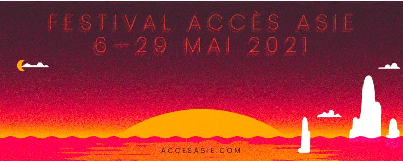 Festival Accès Asie 2021