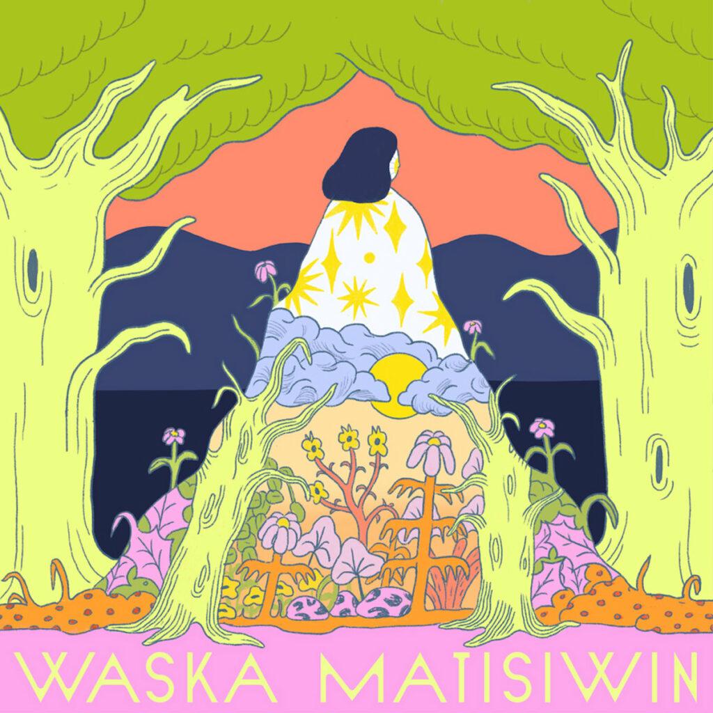 Waska Matisiwin